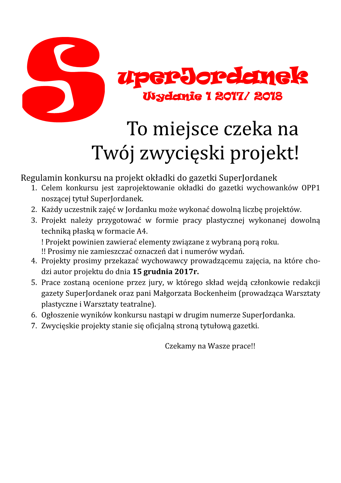 """Super Jordanek"" wyd.1, październik – listopad 2016"
